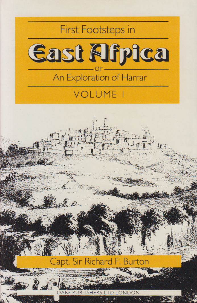 First Footsteps in East Africa Vol I by RICHARD BURTON